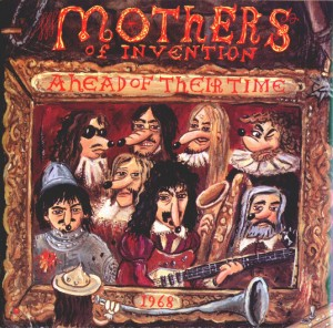 Audio CD Frank Zappa. Ahead Of Their Time
