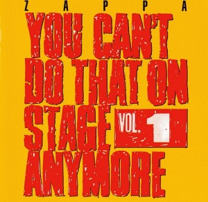 Audio CD Frank Zappa. You Can't Do That On Stage Anymore. Volume 1