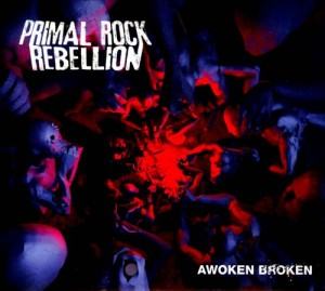 Audio CD Primal Rock Rebellion. Awoken Broken