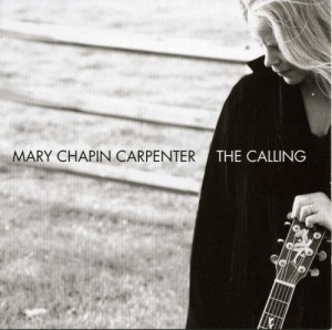 Audio CD Mary Chapin Carpenter. The Calling