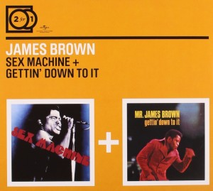 Audio CD James Brown. Sex machine/ Getting' down to it