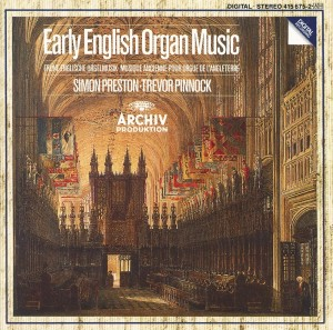 Audio CD Simon Preston, Trevor Pinnock. Early English Organ Music