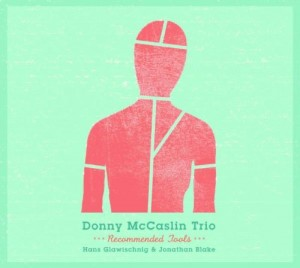 Audio CD Donny McCaslin. Recommended Tools