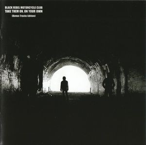 Audio CD Black Rebel Motorcycle Club. Take Them On, On Your Own