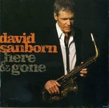 Audio CD David Sanborn. Here And Gone