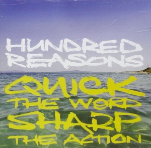 Audio CD Hundred Reasons. Quick the word sharp the action