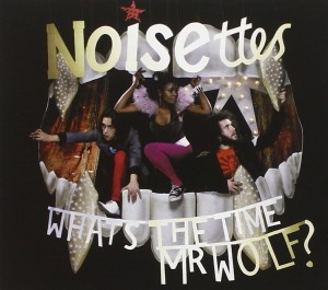 Audio CD Noisettes. What's The Time Mr Wolf