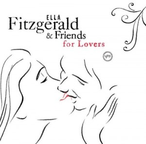 Audio CD Ella Fitzgerald. Ella Fitzgerald And Friends For Lovers