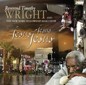 Audio CD Timothy Rev. Wright. Jesus, Jesus, Jesus
