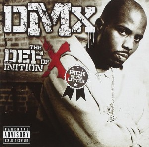 DVD + Audio CD DMX. The Definition of X: Pick Of The Litter
