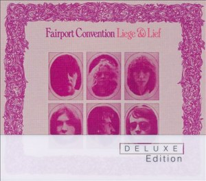 Audio CD Fairport Convention. Liege And Lief (Deluxe)