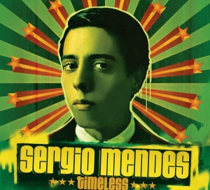 Audio CD Sergio Mendes. Timeless
