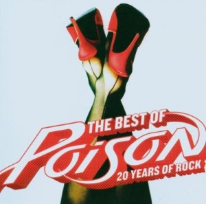 DVD + Audio CD Poison. Best of Poison. 20 years of rock