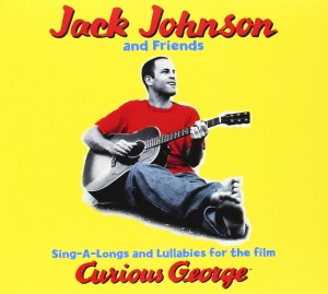 Audio CD Jack Johnson. Sing-A-Longs & Lullabies for the film Curious Geor