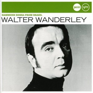 Audio CD Walter Wanderley. Hammond Bossa From Brazil (Jazz Club)
