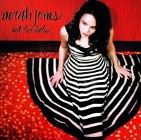 Audio CD Norah Jones. Not Too Late