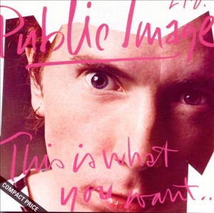 Audio CD Public Image Limited. This Is What You Want...This Is What You Get