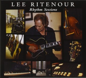 Audio CD Lee Ritenour. Rhythm Sessions