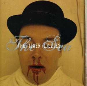 Audio CD The Tiger Lillies. The sea