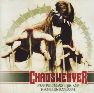 Audio CD Chaosweaver. Puppetmaster Of Pandemonium