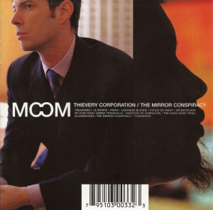 Audio CD Thievery Corporation. The mirror conspiracy