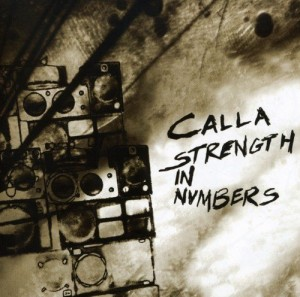 Audio CD Calla. Strenth in numbers