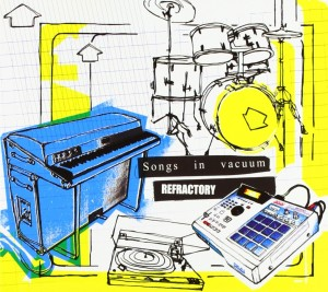Audio CD Refractory. Songs in vacuum