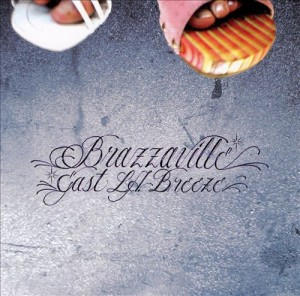 Audio CD Brazzaville. East l. a. Brezee
