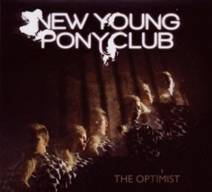 Audio CD New Young Pony Club. The Optimist