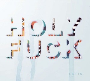 Audio CD Holy Fuck. Latin