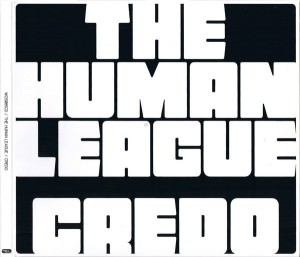 Audio CD Human League. Credo