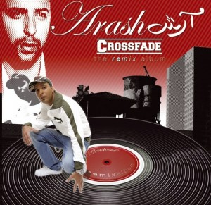 Audio CD Arash. Crossfade. The remix album
