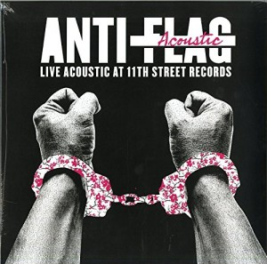 LP Anti-Flag. Live Acoustic At 11th Street Records. (LP)