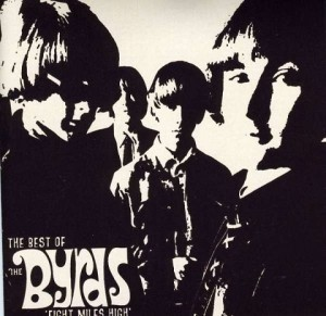 Audio CD The Byrds. Eight Miles High: The Best Of The Byrds