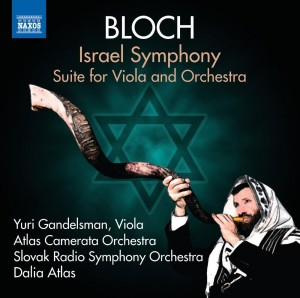 Audio CD Yuri Gandelsman. Bloch, E.: Orchestral Works, Vol. 4: Israel Symphony, Suite For Viola And Orchestra (Dalia Atlas)