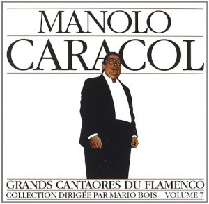 Audio CD Great Masters Of Flamenco Series. Manolo Caracol