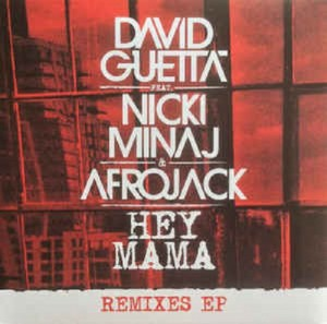 Audio CD David Guetta Feat. Nicki Minaj & Afrojack. Hey Mama (Remixes EP)