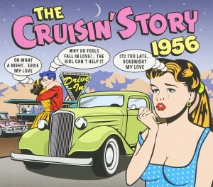 Audio CD Various Artists. The Cruisin' Story 1956