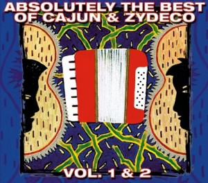 Audio CD Various Artists. Absolutely The Best Of Cajun & Zydeco Vol. 1 & 2