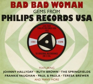 Audio CD Various Artists. Bad Bad Woman - Phillips Records USA