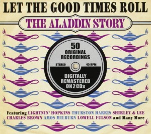 Audio CD Various Artists. Let The Good Times Roll - The Aladdin Story