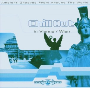 Audio CD Various Artists. Chill Out In Vienna / Wien