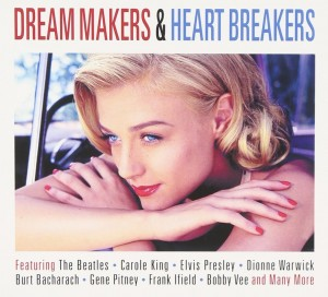 Audio CD Various Artists. Dream Makers And Heart Breakers