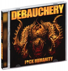 Audio CD Debauchery. Fuck humanity