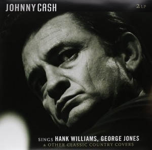 LP Johnny Cash. Sings Hank Williams, George Jones & Other Classic Country Covers (LP)