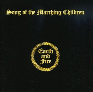 LP Earth And Fire. Song Of The Marching Children (LP)