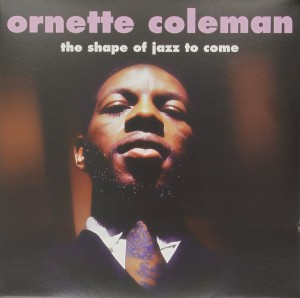 LP Ornette Coleman. The Shape Of Jazz To Come (LP)