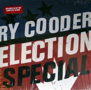 LP Ry Cooder. Election Special (LP)
