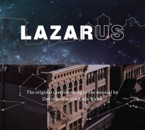 Audio CD David Bowie & Enda Walsh. Lazarus (Original Cast Recording)