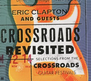 Audio CD Eric Clapton / Guests. Crossroads Revisited